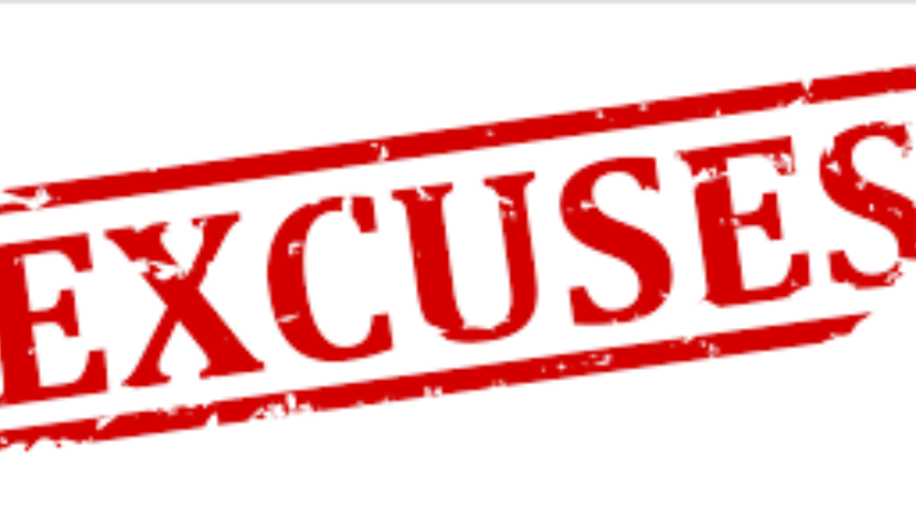 6 Excuses holding us back...