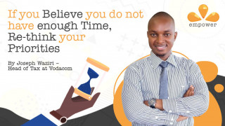 If you Believe you do not have enough Time, Re-think your Priorities