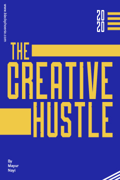 The Creative Hustle